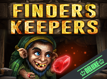 Finders Keepers Deluxe Slot